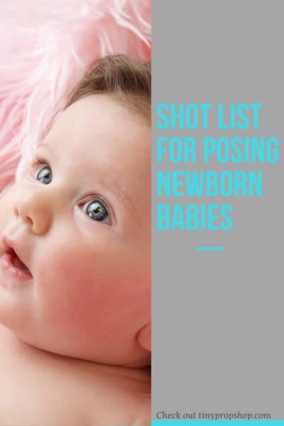 Shot List for Posing Newborn Babies
