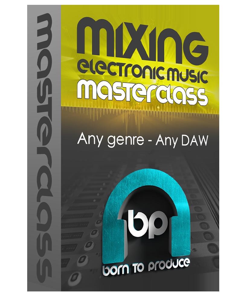 Mixing EDM Masterclass Tutorial