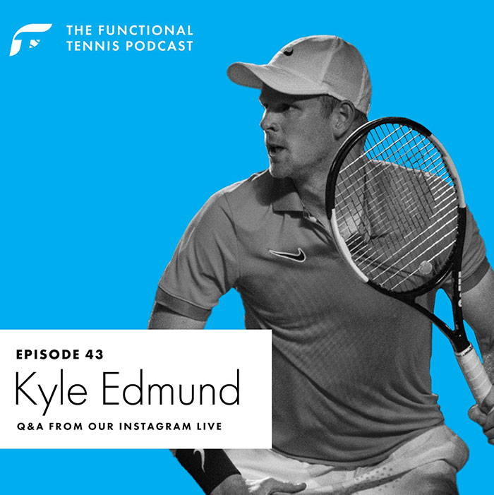 Kyle edmund on the Functional Tennis Podcast