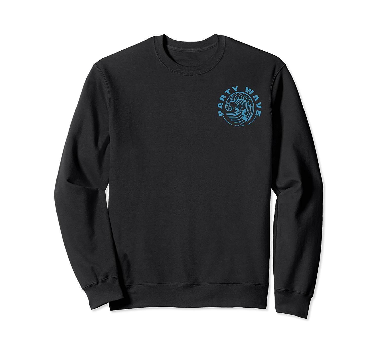 Party Wave Sweatshirts