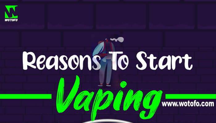 Reasons To Start Vaping