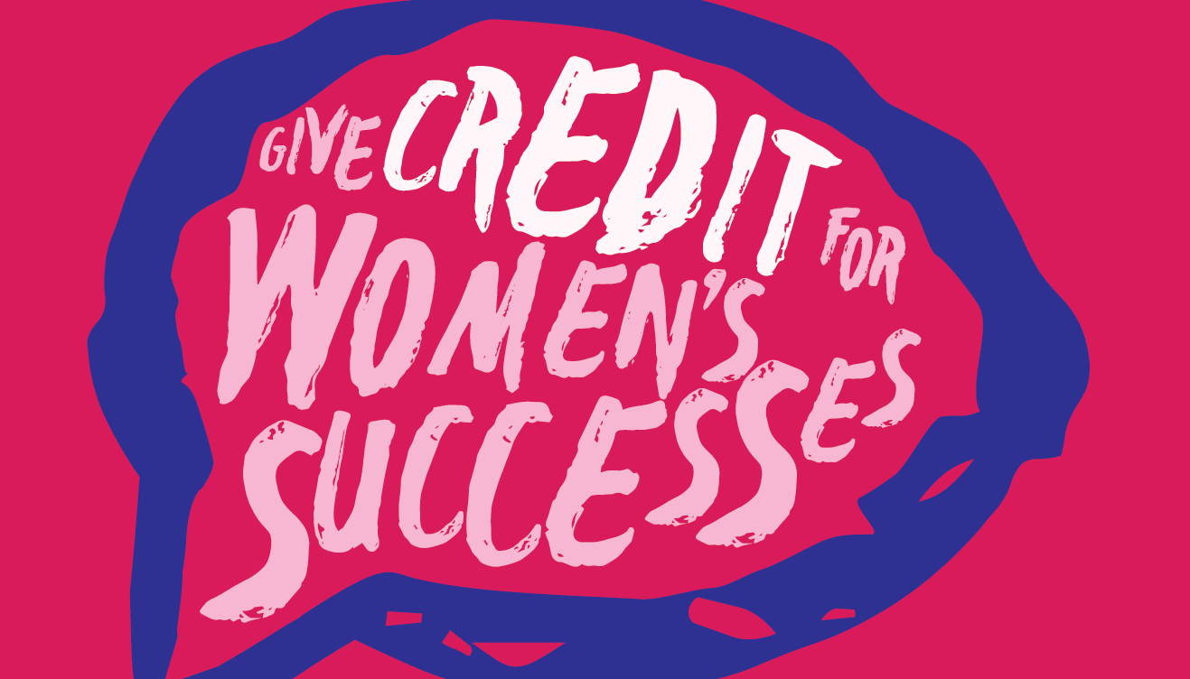 give credit for women's successes