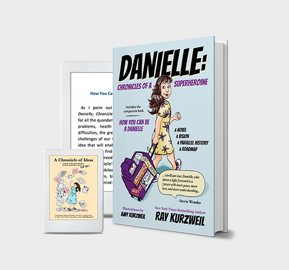 Danielle: Chronicles of a Superheroine, by Raymond Kurzweil