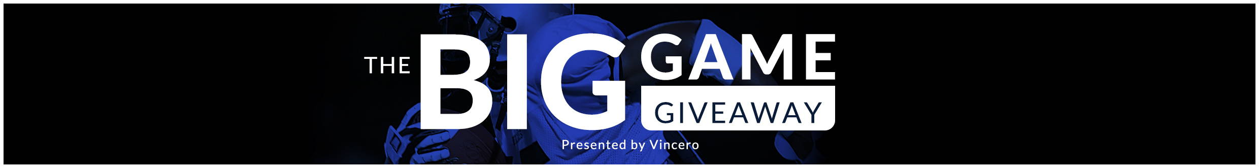 The Big Game Giveaway Presented By Vincero