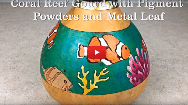 Create a Coral Reef Gourd with Pigment Powders and Metal Leaf
