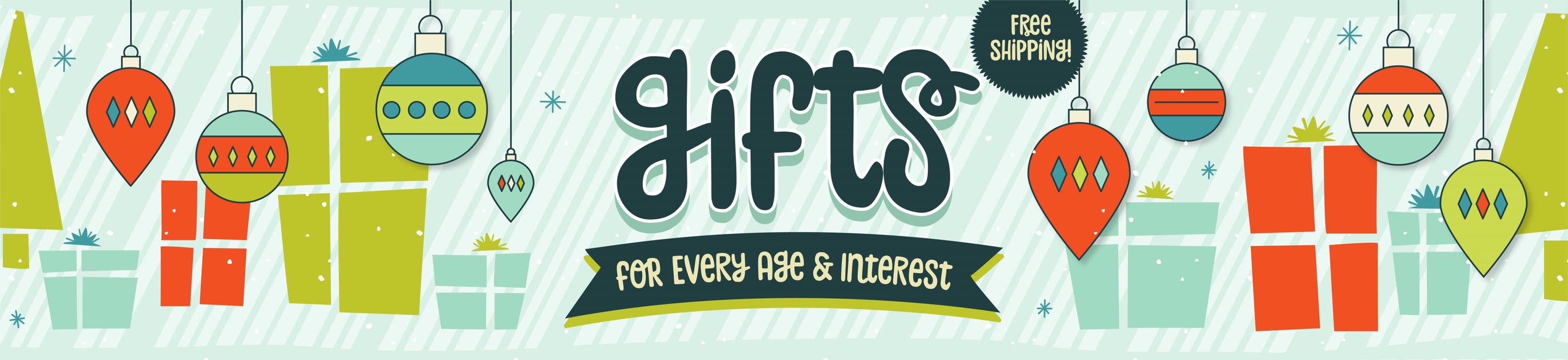 Gifts for every age & interest