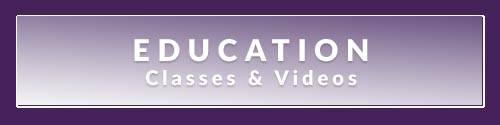 Education: Classes & Videos
