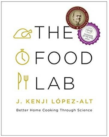 The Food Lab Home Cooking