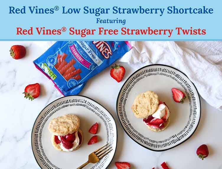 Red Vines Low Sugar Strawberry Shortcake featuring Sugar Free Strawberry Twists