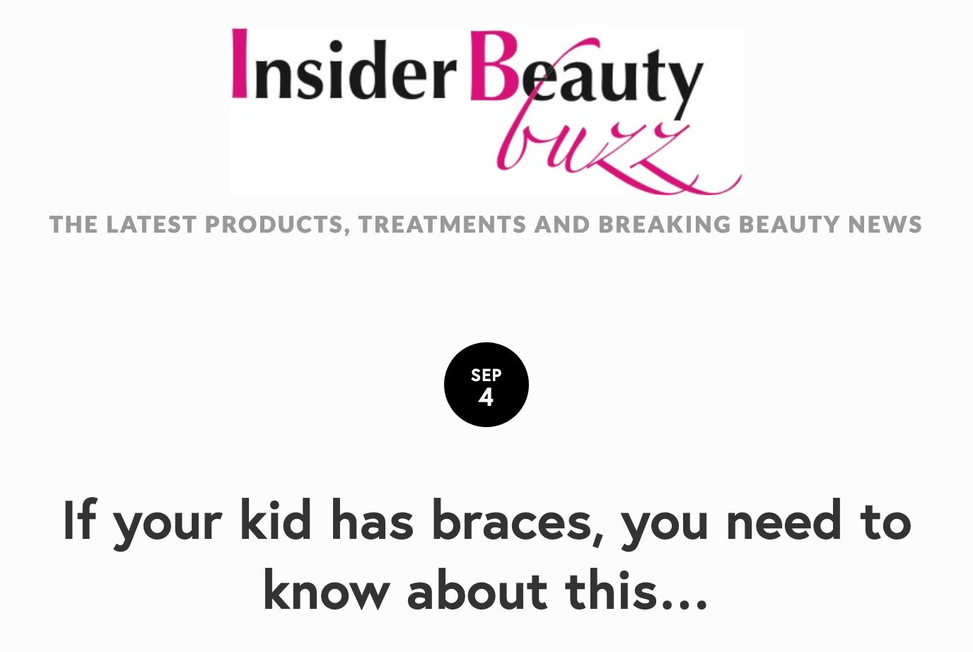 Screenshot of text reads: Insider Beauty Buzz: The latest products, treatments, and breaking beauty news. If your kid has braces, you need to know about this...