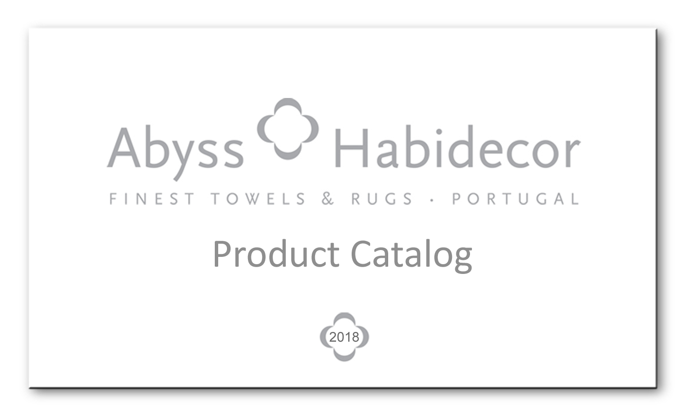 View the NEW 2018 Abyss and Habidecor Product Catalog