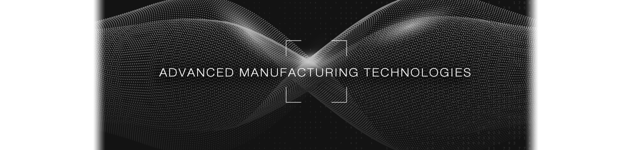 Advanced Manufacturing Technologies involved in CNC Production Machining