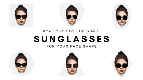 886a275cfc How to choose the best sunglasses for a womans face shape – shadesdaddy