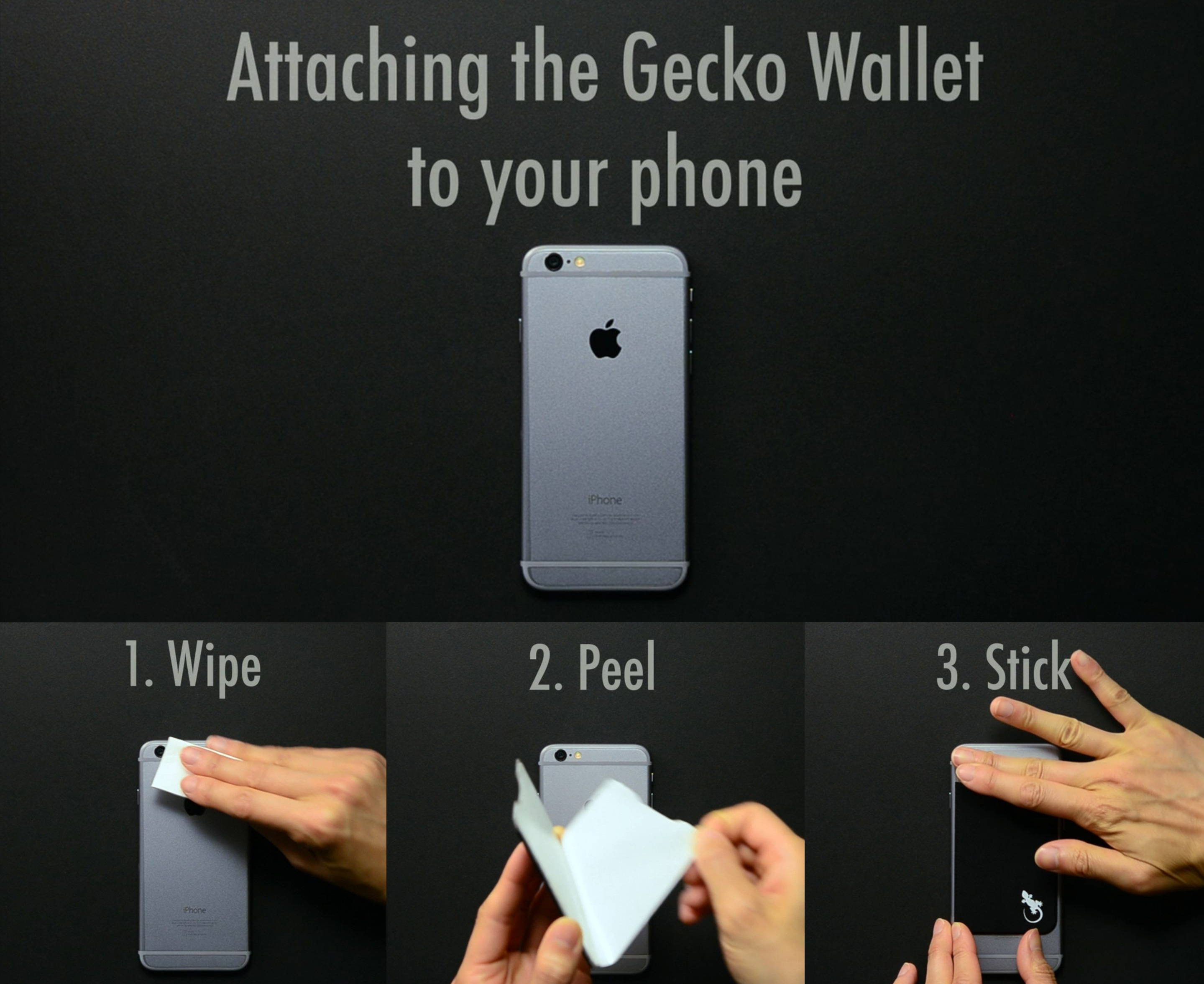 easy to attach your phone wallet, wipe your cellphone, peel our adhesive backing, stick the phone card holder to your phone.