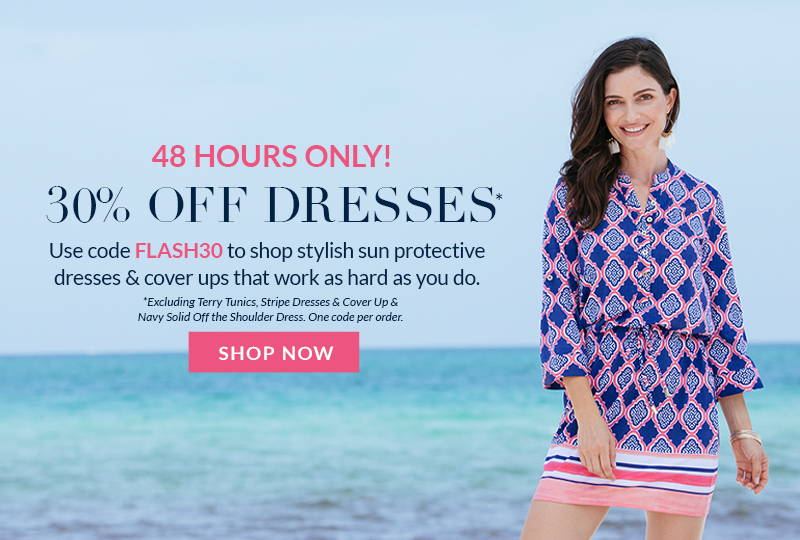 Flash Sale! 30% off dresses with code FLASH30 for 48 hours only. Exclusions apply.