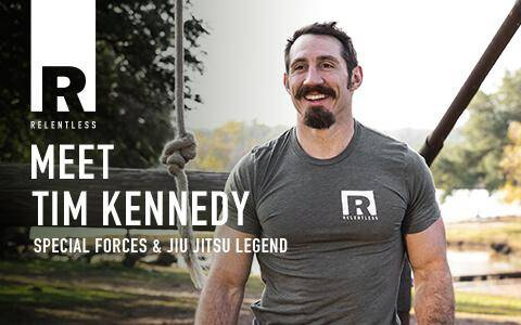 Relentless Meet Tim Kennedy