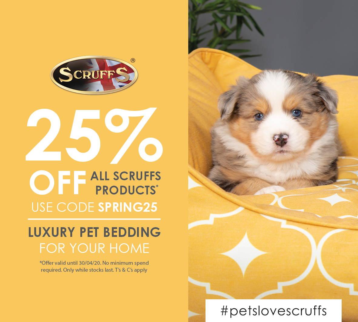 25% off all Scruffs bedding in April 2020
