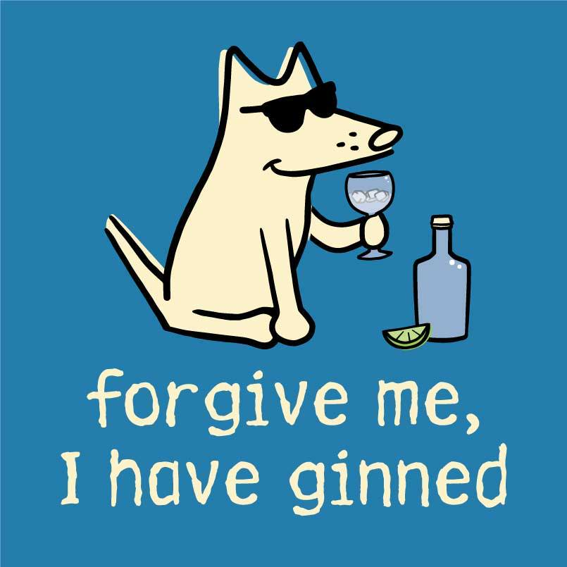 Shop Teddy the dog forgive me I have ginned