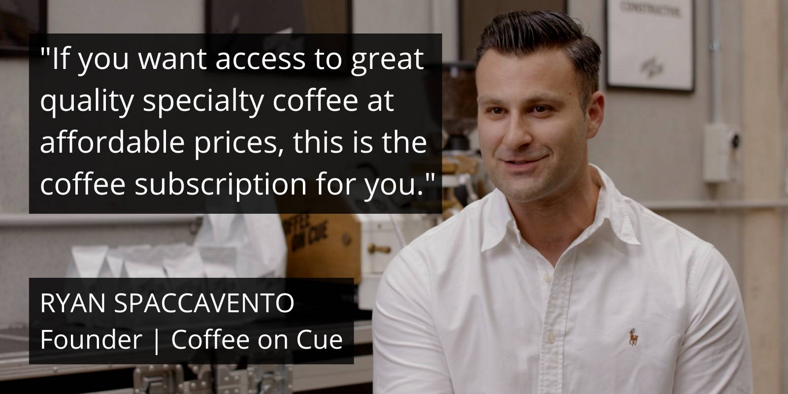 Ryan Spaccavento, founder of Coffee on Cue