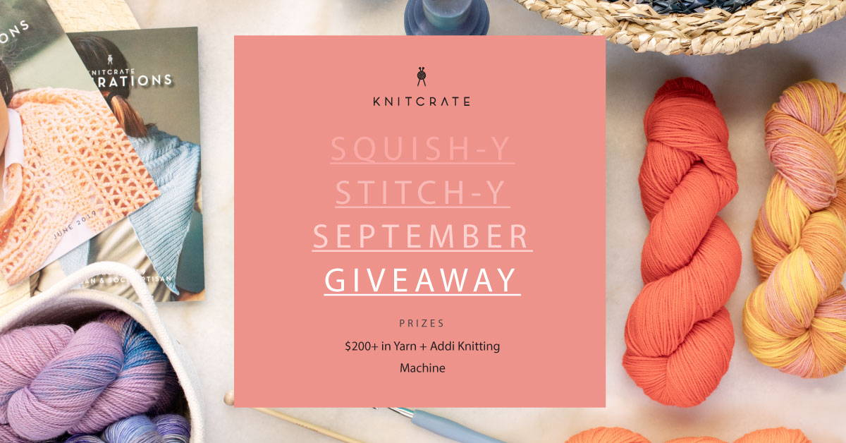 KnitCrate Squish-y Stitch-y September Giveaway