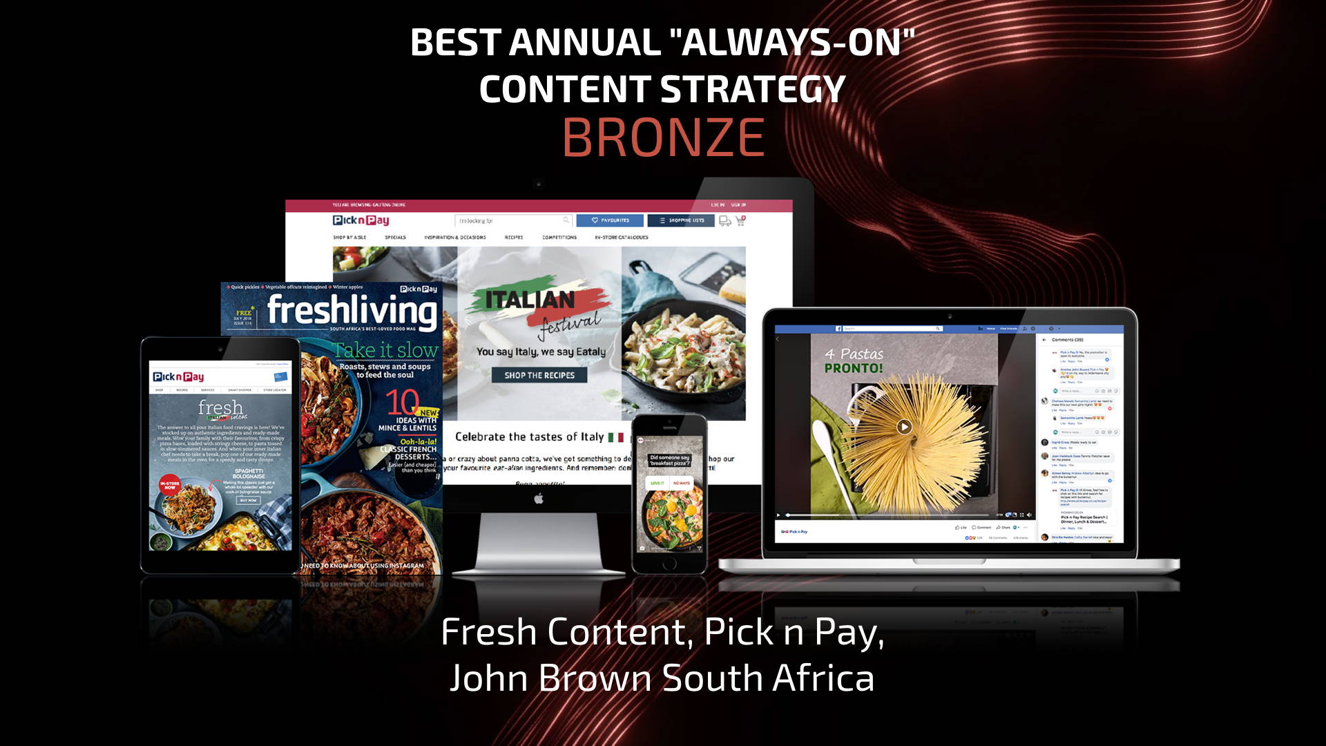 'Always On' Bronze Winner