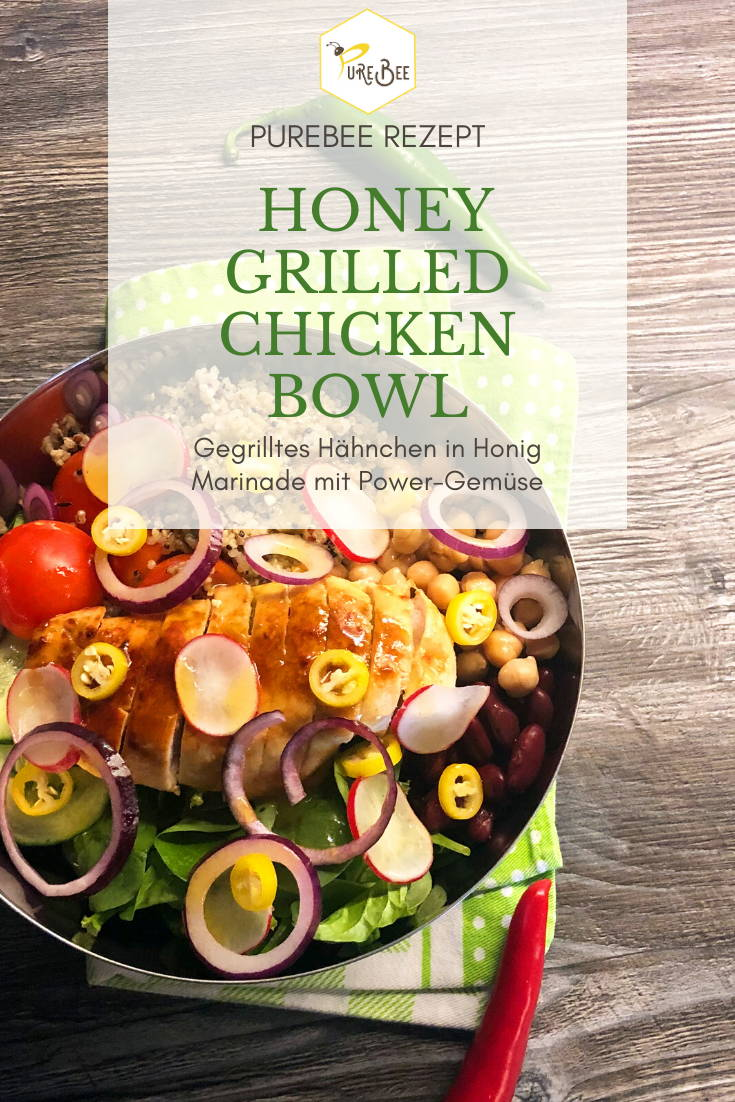 PureBee Rezept - Honey Grilled Chicken Bowl