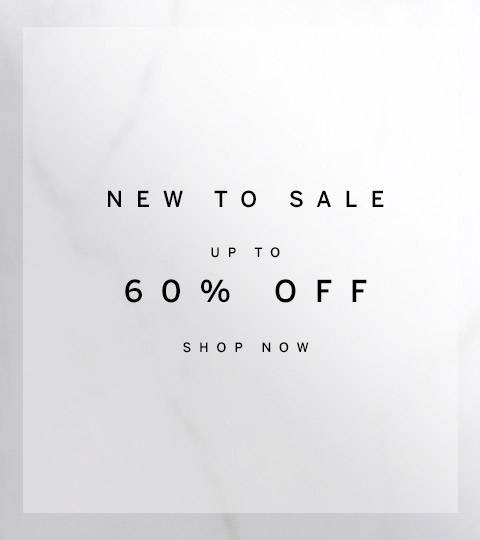 New to Sale Up to 60% Off