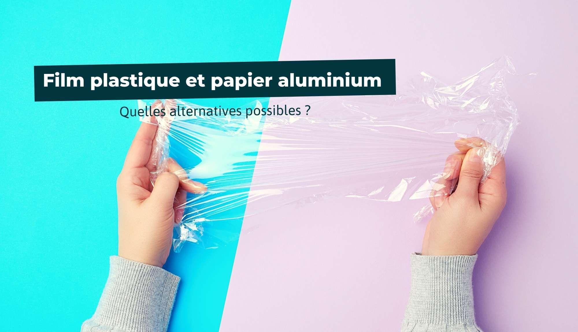 Quelles sont les alternatives au film plastique et au papier aluminium ?