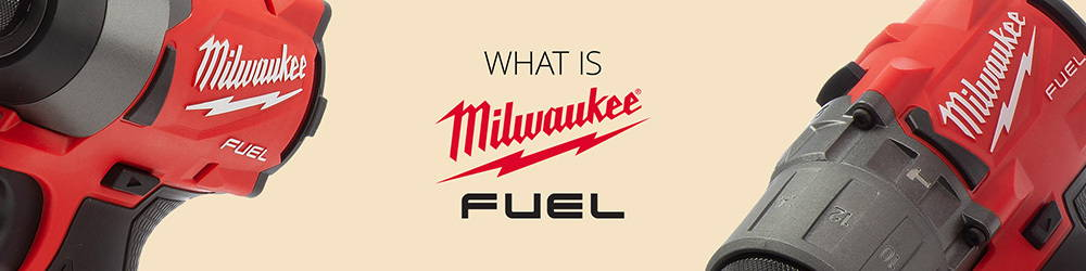 What is Milwaukee Fuel?