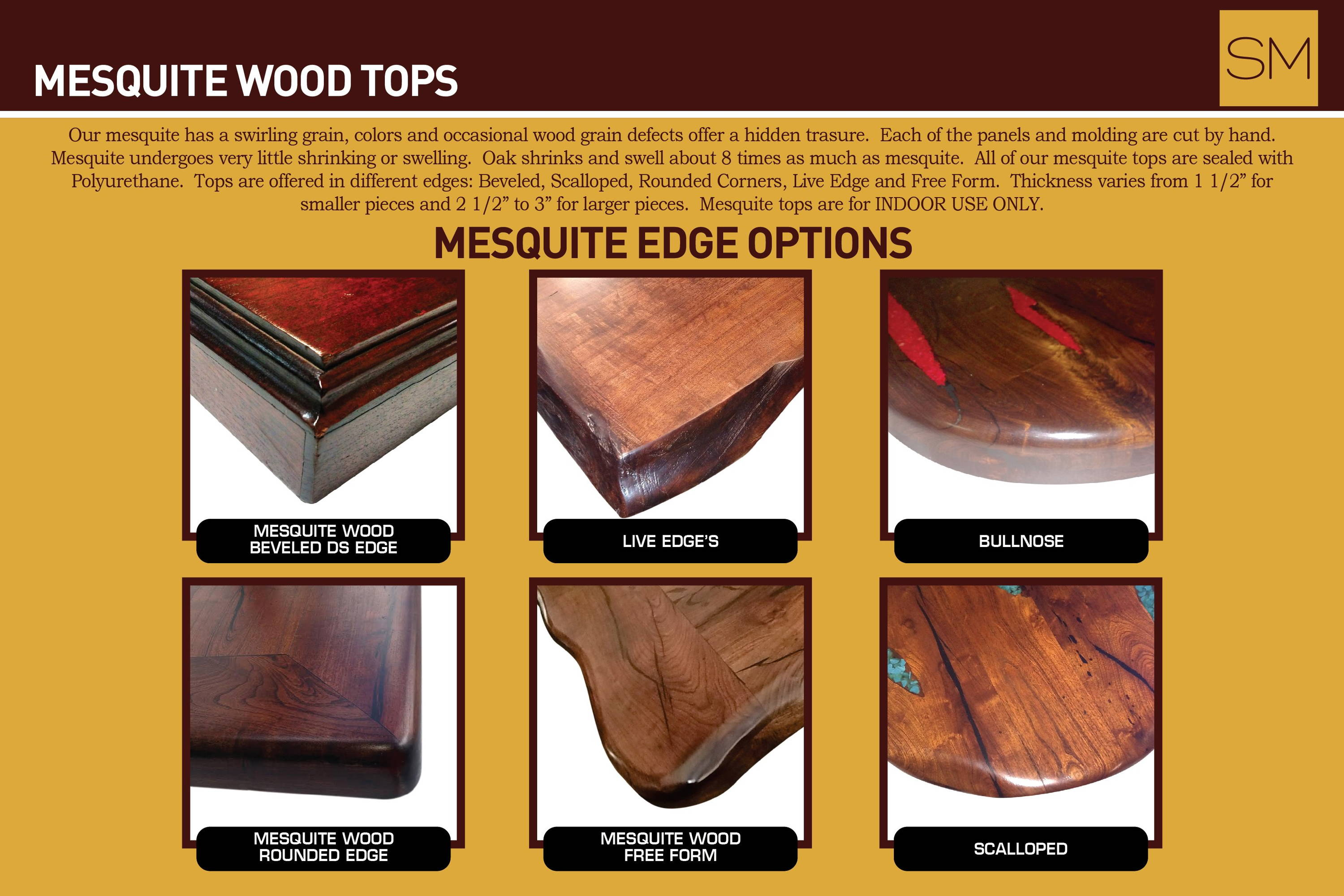 Various mesquite edge options; beveled, live edge, bullnose, rounded edge, free form, and scalloped