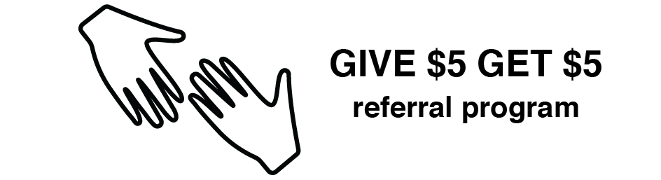Referral Program, Give 5 get 5