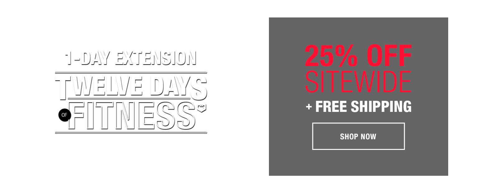 12 Days of Fitness Extension: 25% off Sitewide + free shipping!