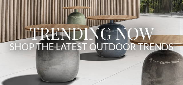 Shop The Latest Trends in Outdoor Furniture