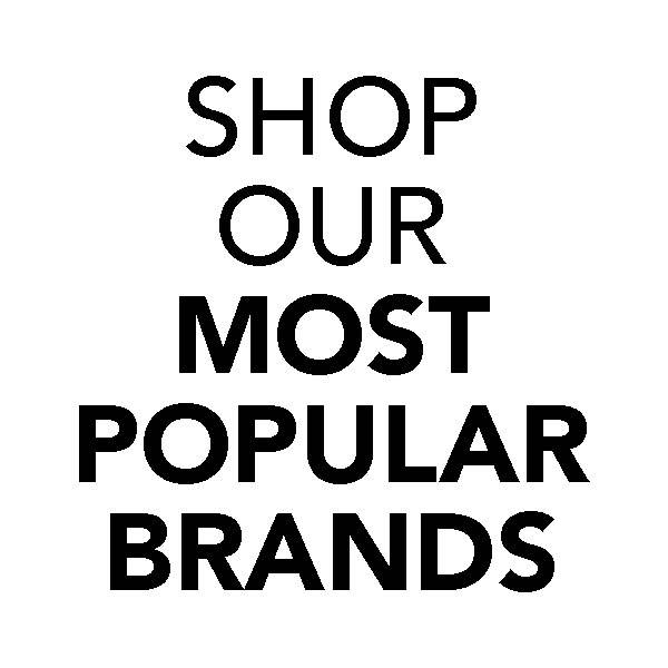 Shop our most popular brands