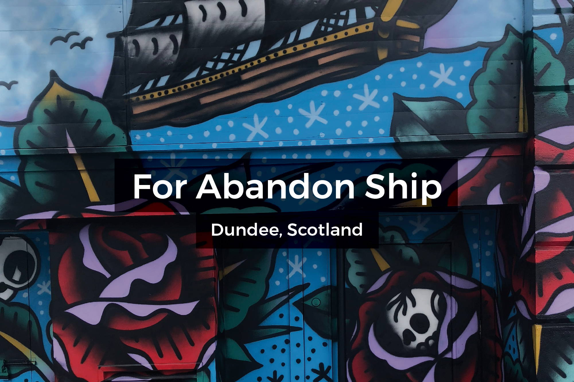 Abandon Ship Bar mural in Dundee, Scotland by Steen Jones