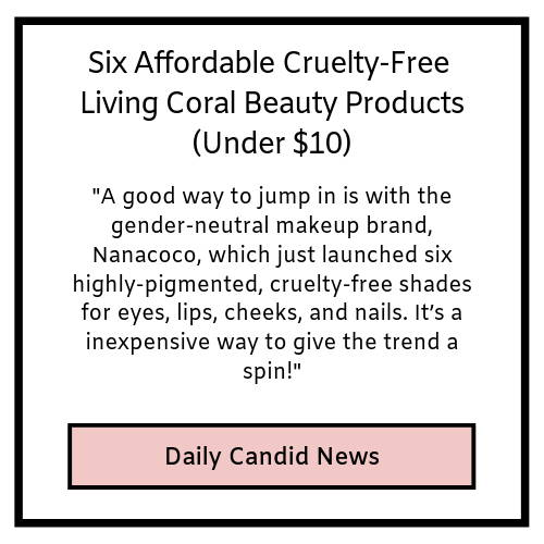 six affordable cruelty-free living coral beauty products under ten dollars- daily candid news