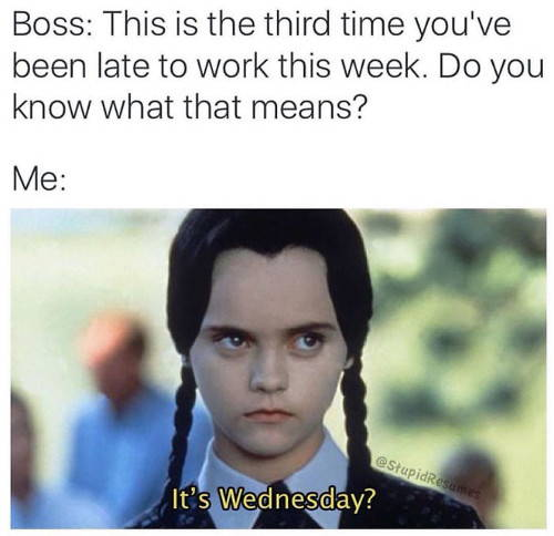Work Meme Number 3