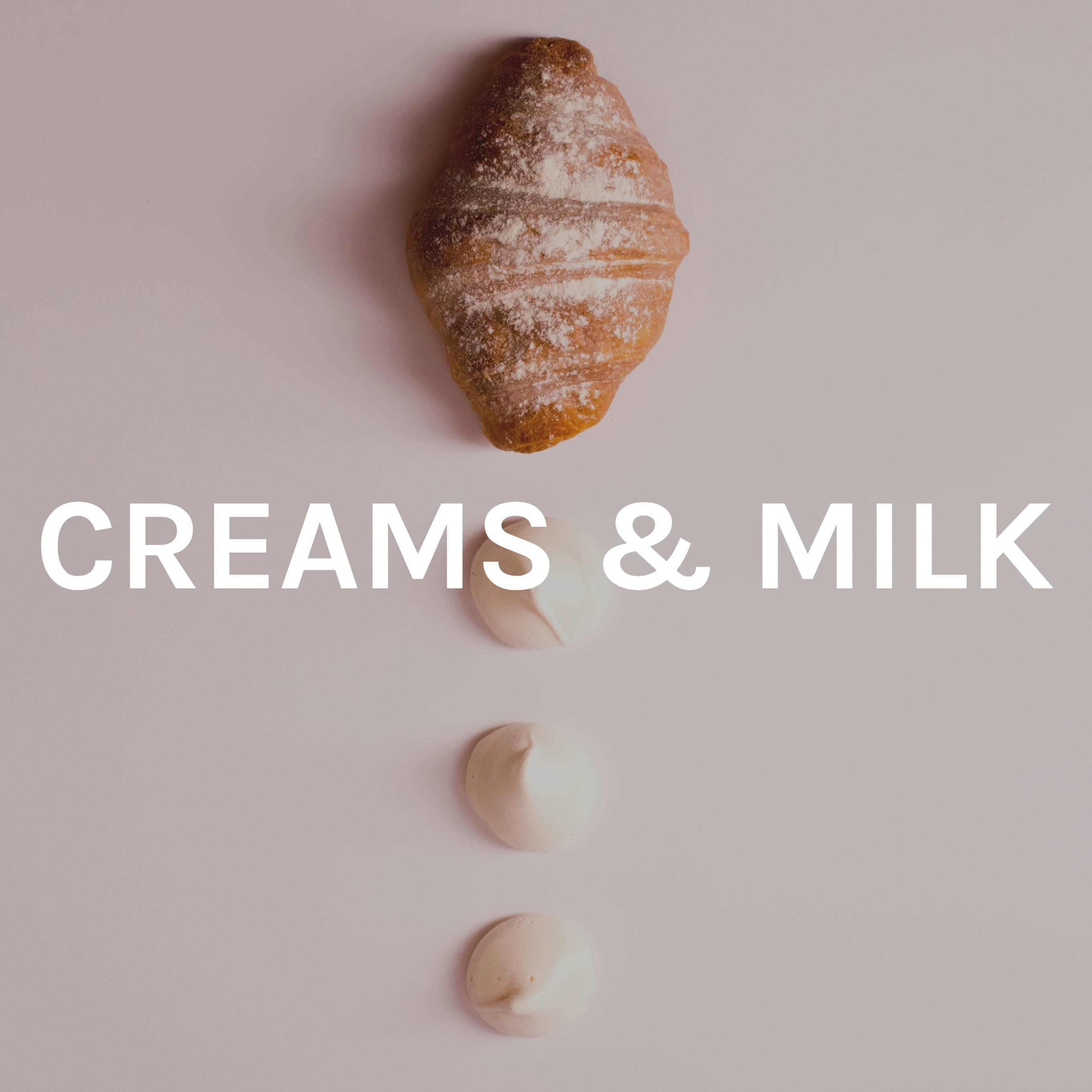 Creams & Milk