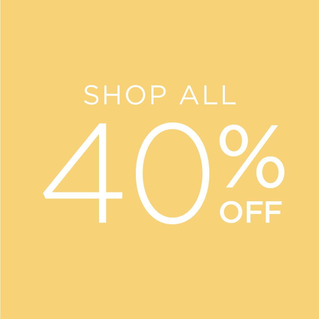 Shop all 40% off