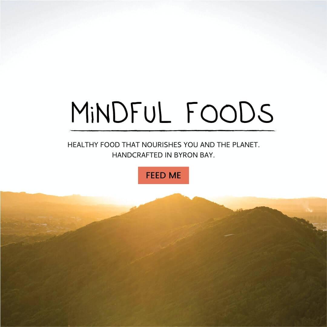Mindful Foods Ethos