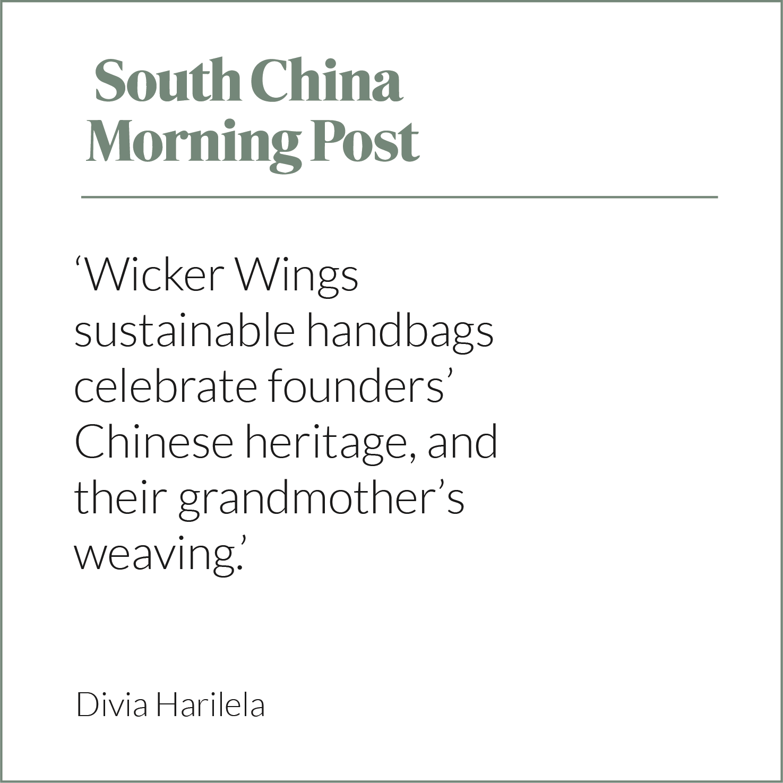 South China Morning Post, Press Release, Wicker Bag, Rattan Bag, Eco Friendly Bag, Wicker Wings, Wicker Wings Bag
