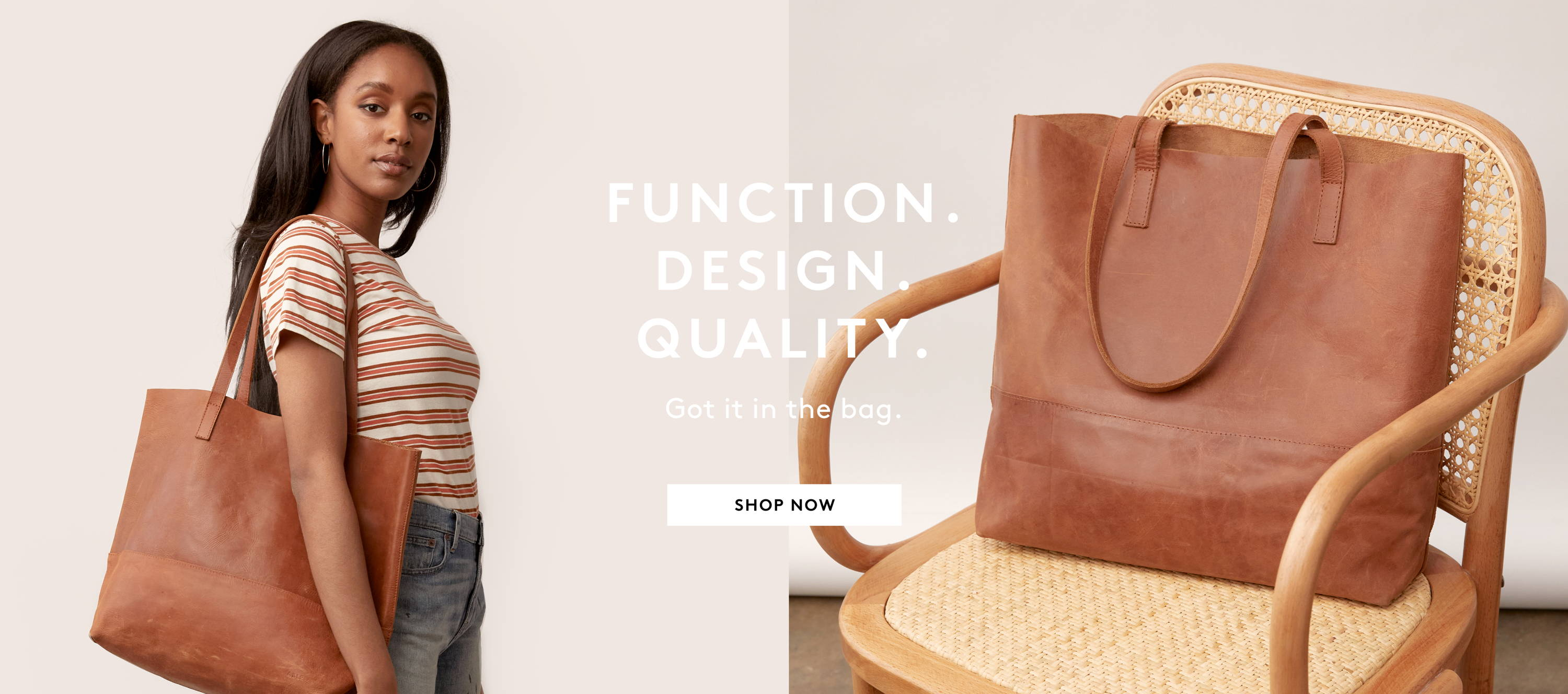 Function design quality got it in the bag