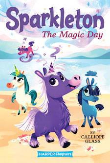 Sparkleton #1: The Magic Day