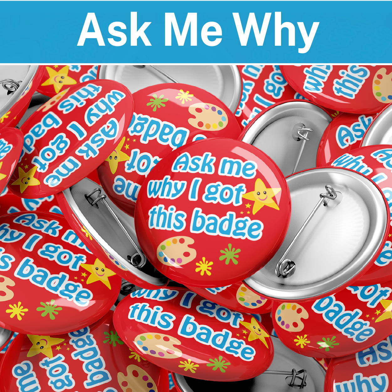Ask me why badges
