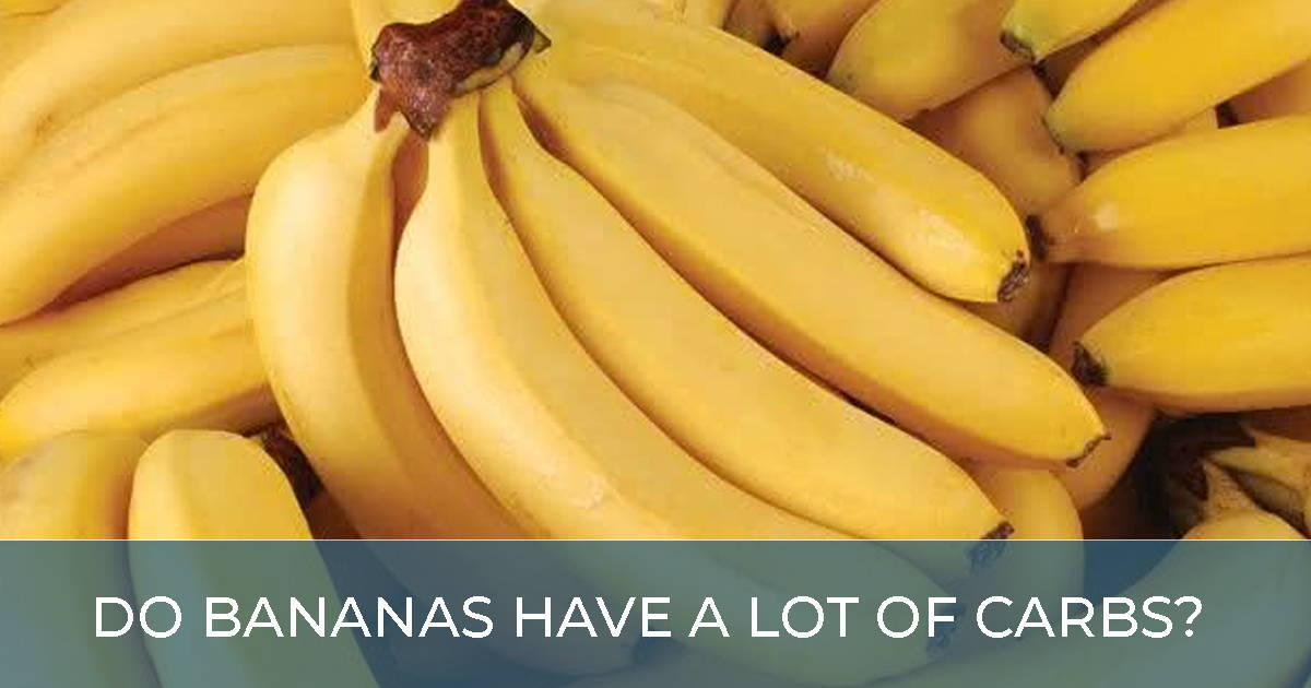 Do Bananas Have A Lot Of Carbs?