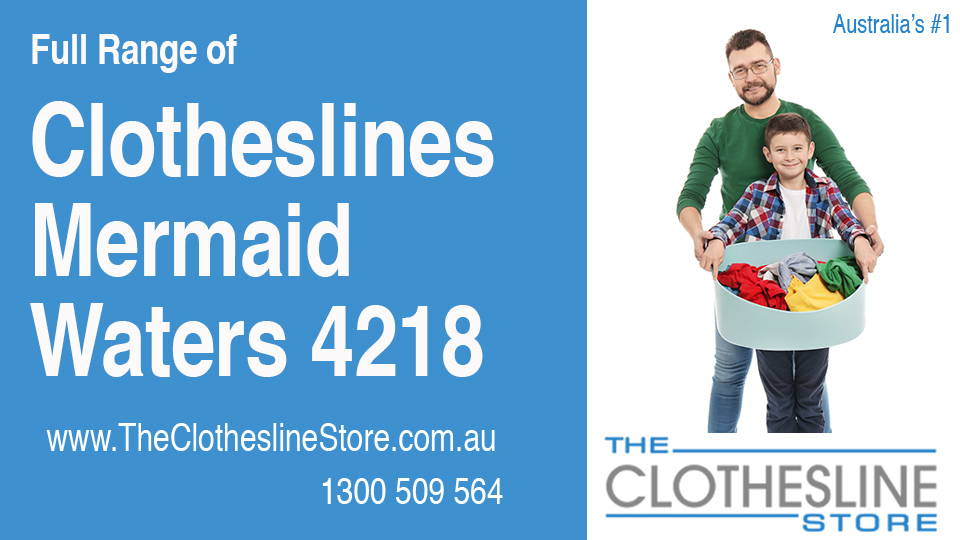New Clotheslines in Mermaid Waters Queensland 4218