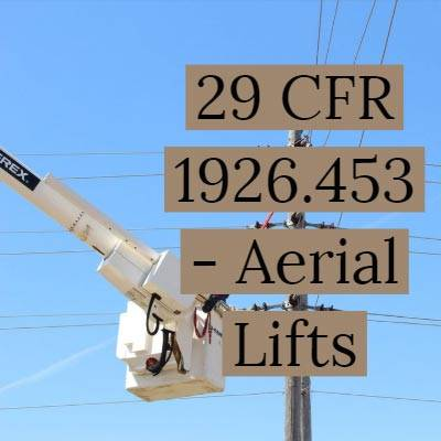 OSHA Regulations For Aerial Lifts
