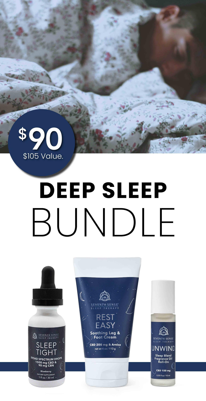 Deep Sleep Bundle $90. $105 Value.