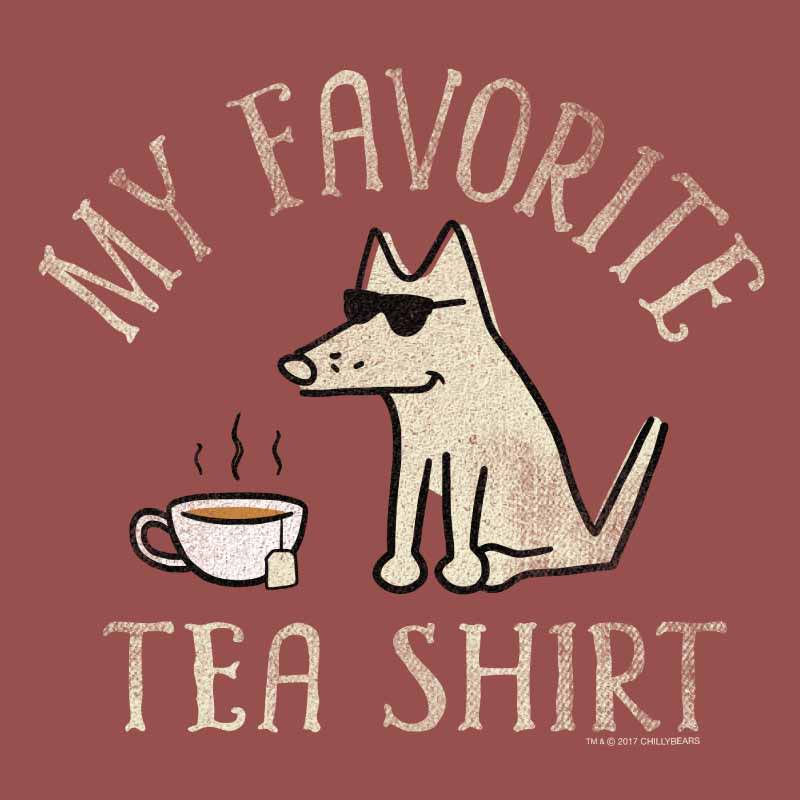 Shop teddy the dog my favorite tea shirt