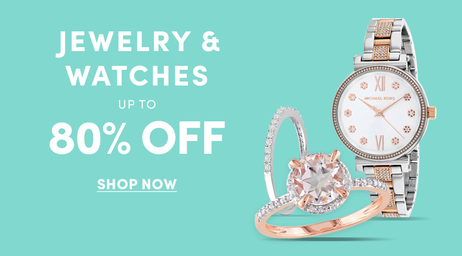 Jewelry & Watches - up to 80% off